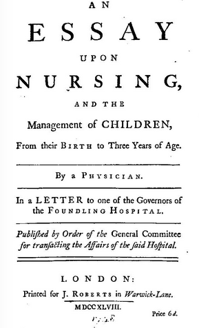 th century child management theory and the justification of  the most influential public work regarding child management in the 18th century that has survived to the present day is an essay upon nursing and the